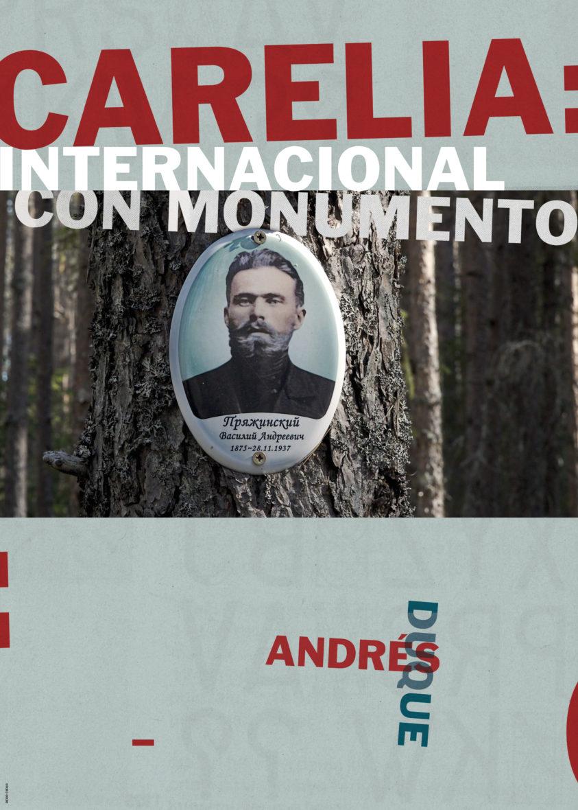 Karelia: International with Monument – Andrés Duque Retrospective