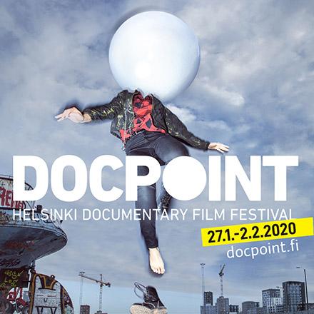 DOCPOINT – HELSINKI DOCUMENTARY FILM FESTIVAL 27.1.–2.2